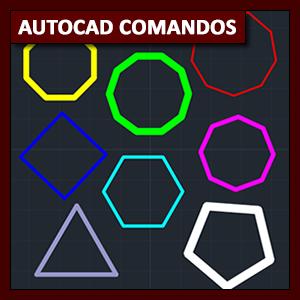 Comandos AutoCAD: el comando Polygon