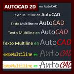AutoCAD 2D Tutorial 13: textos en AutoCAD parte 2, texto Multiline