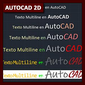 AutoCAD 2D Textos: uso de texto Multiline